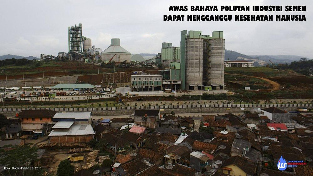 Awas bahaya polutan dari operasional pabrik semen terhadap kesehatan manusia